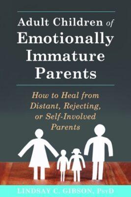 adult children emotionally immature parents book